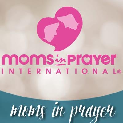 Moms In Prayer (MIP)