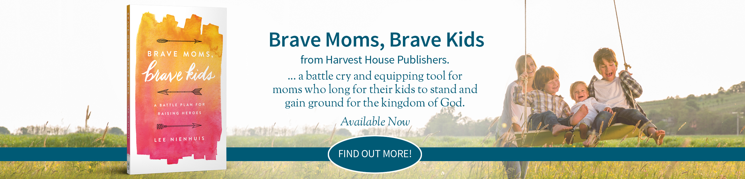 Lee Nienhuis - Brave Moms, Brave Kids